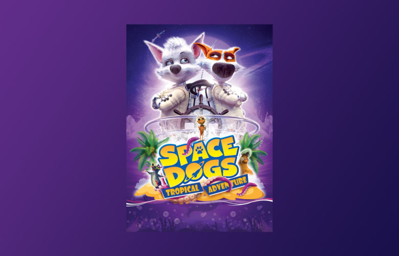 Space Dogs Tropical Adventure in the USA